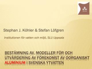 Stephan J. Köhler & Stefan Löfgren