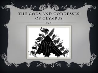 The Gods and Goddesses of Olympus