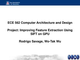 ECE 562 Computer Architecture and Design Project: Improving Feature Extraction Using SIFT on GPU