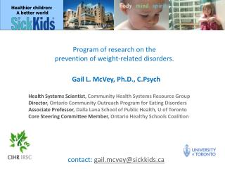 Program of research on the  prevention  of weight-related disorders.