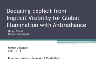 Deducing Explicit from Implicit Visibility for Global Illumination with Antiradiance
