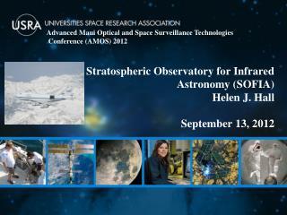 Stratospheric Observatory for Infrared Astronomy (SOFIA)  Helen J. Hall  September 13,  2012