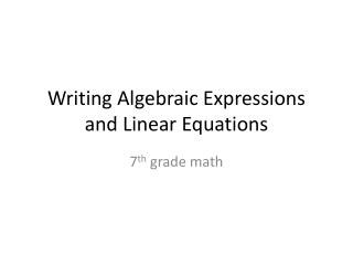 Writing Algebraic Expressions and Linear Equations