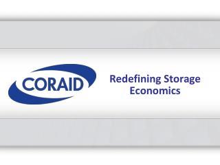 Redefining Storage Economics
