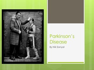 Parkinson�s Disease