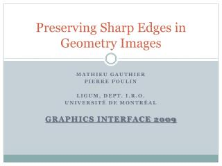 Preserving  Sharp  Edges  in  Geometry  Images