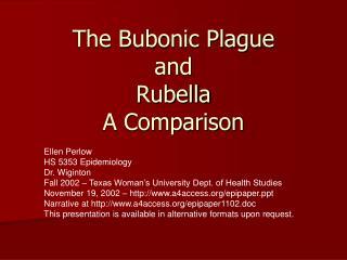 The Bubonic Plague and Rubella A Comparison
