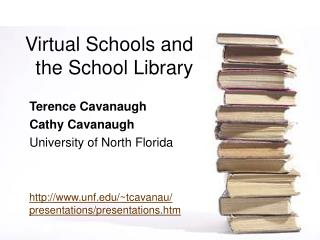 Virtual Schools and the School Library