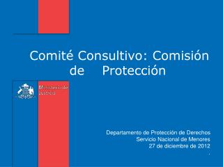 Comité Consultivo: Comisión de    Protección