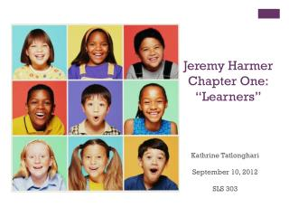 "Jeremy Harmer Chapter One: ""Learners"""