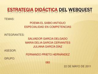 ESTRATEGIA DIDÁCTICA  DEL WEBQUEST