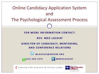 Online Candidacy Application System  and The Psychological Assessment Process