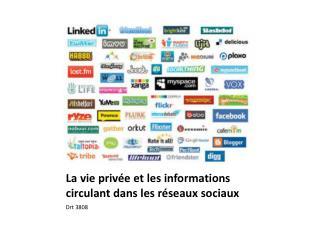 La vie privée et les informations circulant dans les réseaux sociaux