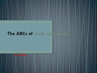 The ABCs of  math and shapes