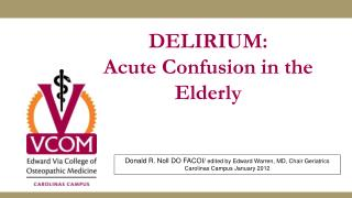 DELIRIUM: Acute  Confusion in the Elderly