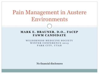 Pain Man a gement in Austere Environments