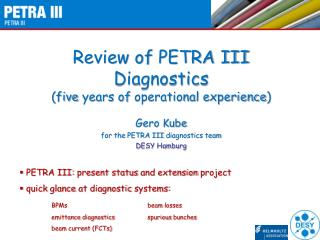 Review  of  PETRA III  Diagnostics ( five years of  operational  experience )