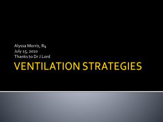VENTILATION STRATEGIES