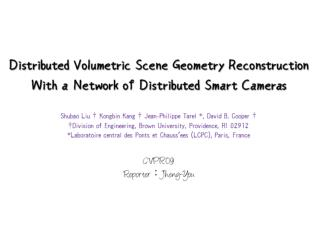 Smart Camera (c) on board processing and wireless communication capability.