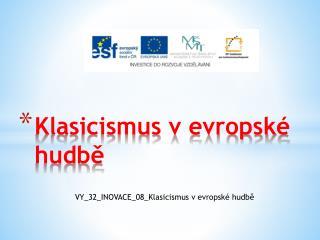 Klasicismus v evropské    hudbě