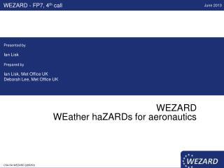 WEZARD WEather haZARDs for aeronautics