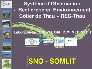 Système d'Observation «Recherche en Environnement Côtier de Thau» REC-Thau
