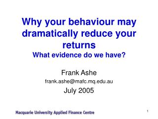 Why your behaviour may dramatically reduce your returns  What evidence do we have