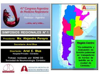 Presidente:    Ma.  Alejandra  Pereyra