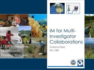 IM for Multi-Investigator Collaborations