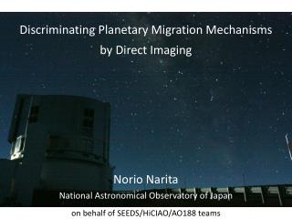 Discriminating Planetary Migration Mechanisms by  Direct Imaging