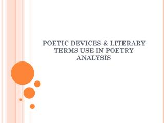 POETIC DEVICES & LITERARY TERMS USE IN POETRY ANALYSIS