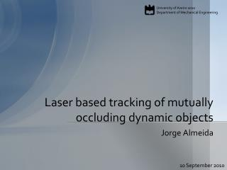 Laser based tracking of mutually occluding dynamic objects