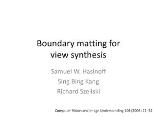 Boundary matting for  view synthesis