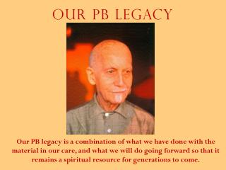 Our PB Legacy