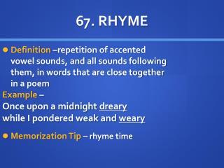 67. RHYME