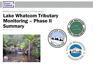 Lake Whatcom Tributary Monitoring – Phase II Summary