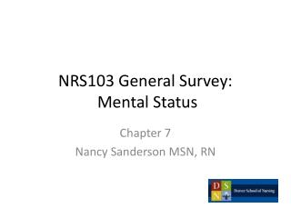 NRS103 General  Survey: Mental  Status
