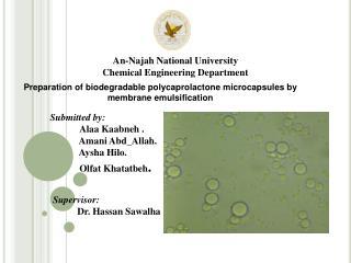 Supervisor:           Dr. Hassan Sawalha