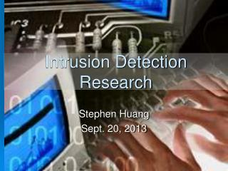 Intrusion Detection Research