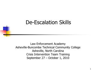 Law Enforcement Academy Asheville-Buncombe Technical Community College Asheville, North Carolina Crisis Intervention Tea