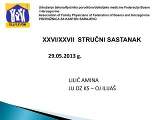 XXVI/XXVII  STRUČNI SASTANAK 29.05.2013 g.