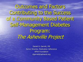 Outcomes and Factors Contributing to the Success  of a Community Based Patient Self-Management Diabetes Program: The Ash