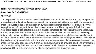 AFLATOXICOSIS IN DOGS IN NAIROBI AND NAKURU COUNTIES: A RETROSPECTIVE STUDY