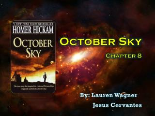 October Sky  Chapter 8