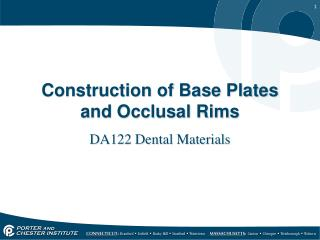 Construction of Base Plates and  Occlusal  Rims
