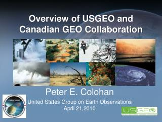 Peter E. Colohan United States Group on Earth Observations April 21,2010