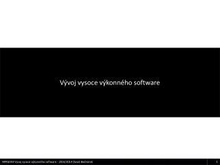 Vývoj vysoce výkonného software