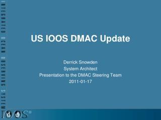 US IOOS DMAC Update