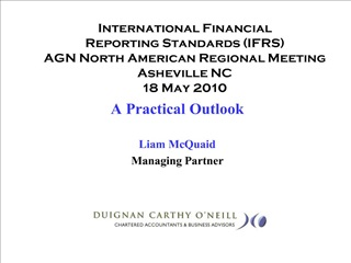 International Financial  Reporting Standards IFRS AGN North American Regional Meeting  Asheville NC 18 May 2010