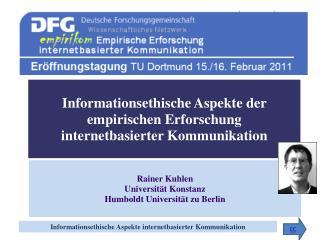 Informationsethische Aspekte der empirischen Erforschung internetbasierter Kommunikation